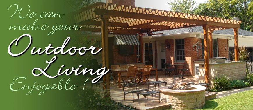 Don't wait CALL US TODAY and start ENJOYING your outdoor space.